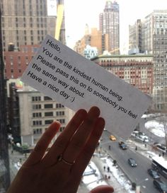And then pass it on.   12 Unexpected Ways To Make Someone's Day