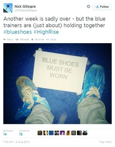 """""""Another week is sadly over - but the blue trainers are (just about) holding together"""" - 2nd unit camera @MrNickGillespie on High-Rise"""
