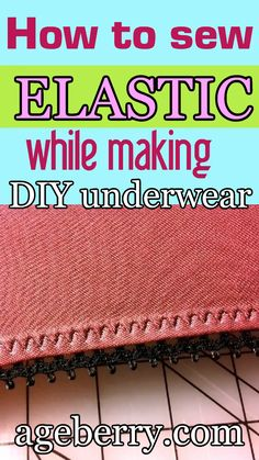 Learn how to sew elastic while making DIY underwear from natural. Informations About Sewing tutorial: DIY underwear from natural silk jersey fabric plus Easy Sewing Projects, Sewing Projects For Beginners, Knitting For Beginners, Sewing Tutorials, Sewing Hacks, Sewing Tips, Dress Tutorials, Sewing Lessons, Sewing Patterns Free