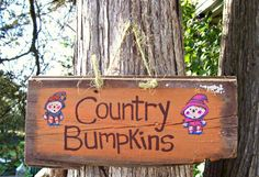 COUNTRY BUMPKINS  Barn Wood Sign Plaque Hand by JunkWorxxEtc, $2.25