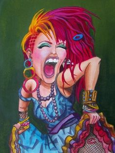 Cindy Lauper-Caricature❤!  Girls just want to have fun! !!!cf. My Daddy passed in 2009 but- You was his favorite rainbow haired gal.!!!