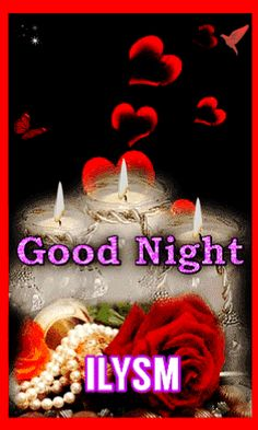 Good Morning My Friend, Good Morning Quotes, Beautiful Good Night Quotes, Black Emoji, Night Gif, Good Night Wishes, Love You So Much, Candle, Glow