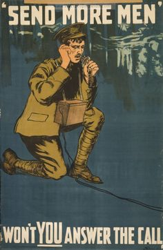 Canadian WWI Propaganda. Trying to get Canadian men to join the war