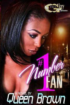 Number #1 Fan (Number One Fan) by Queen Brown