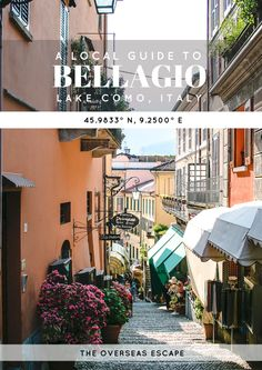 A Local Guide to Bellagio, Italy • The Overseas Escape