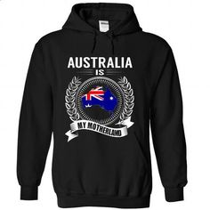 Australia is My Motherland - #girls #zip up hoodie. SIMILAR ITEMS => https://www.sunfrog.com/States/Australia-is-My-Motherland-raghfsoeth-Black-Hoodie.html?id=60505