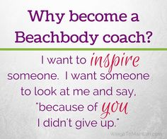 Do you want to encourage others on their health & fitness journey while giving yourself a great level of accountability?  Consider Beachbody coaching.  Learn all about this opportunity at WeighToMaintain.com