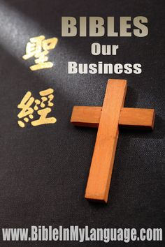 Bibles in all languages is our business! / http://www.bibleinmylanguage.com/