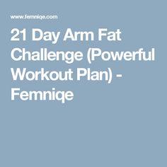 21 Day Arm Fat Challenge (Powerful Workout Plan) - Femniqe