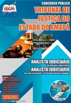 Apostila Concurso Tribunal de Justiça do Estado do Amapá - TJ/AP - 2014: - Cargo: Analista Judiciário - área: Judiciária e Administrativa / Execução de Mandados