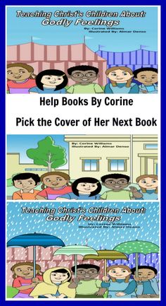 Christian Children's Author, Corine, will be publishing her next book.  She needs your help pick a cover.  She has narrowing it down to three covers.  Which cover do you think she should pick?