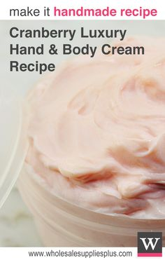 Cranberry Luxury Hand & Body Cream Recipe. This DIY lotion is so simple to create but the end result is very luxurious and high end. Made with Crafter's Choice Luxury Hand and Body Cream base, which is known for its deep skin penetrating hydration. This handmade cream makes an excellent hostess gift for Thanksgiving and Christmas but can also be used year round.
