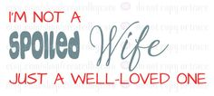 Well-Loved Wife digital file by CreatedbyCaro on Etsy