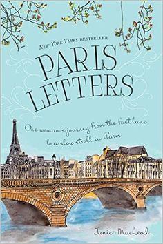 Paris Letters: Janice MacLeod: 0760789243790: Amazon.com: Books