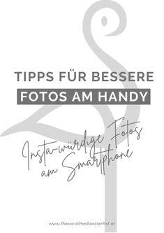 Diese 3 schnellen und einfachen Tipps kannst du nutzen, um am Handy viel bessere Fotos für Instagram zu bekommen!