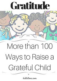 """""""Spin-Doctor Parenting"""": 100 Ways to Raise a Grateful Child"""