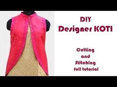 DIY designer Koti/Jacket cutting and stitching full tutorial Kurti Patterns, Coat Patterns, Clothing Patterns, Sewing Patterns, Kurti Neck Designs, Blouse Designs, Stylish Tops For Women, Trash To Couture, Stitching Dresses