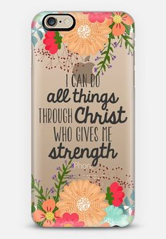 I Can do All Things iPhone 6 case by The Olive Tree   Casetify