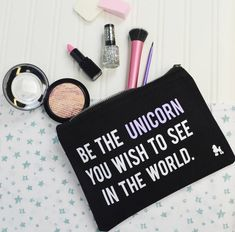 """Be The Unicorn Make Up Bag. Inspird by the motivational quite """"Be The Change"""" this magical little cosmetics bag is perfect for any dreamer. Can also be used for make up, cosmetics and hair products xx I Am A Unicorn, Unicorn Hunter, Purple Unicorn, Piercings, Unicorn Fashion, Magical Makeup, Grunge, Unicorns And Mermaids, Unicorn Makeup"""