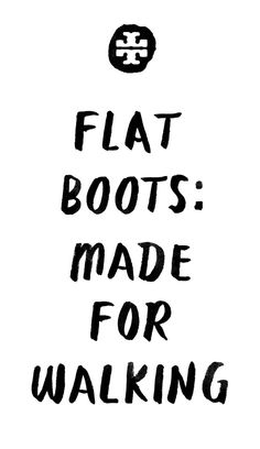 Flat Boots: Made for Walking