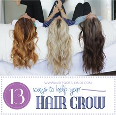 13 ways to help your hair grow // barefoot blonde