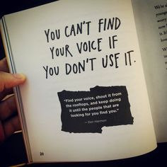 Always use your voice! Don't ever forget that!. From the book Show your work by Austin Kleon.