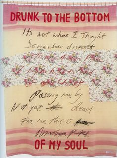 Drunk To The Bottom Of My Soul - Tracey Emin, 2002