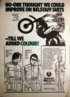 Terrace Gent: More Belstaff Advertising Belstaff Style, Belstaff Fashion, Portuguese Words, Riders On The Storm, Joy Division, Fashion Advertising, Moto Style, Mad Men, Vintage Ads