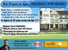 New Project in Ajax -FREEHOLD TOWNHOMES Marquis Towns is a freehold town homes project by Your Home Developments. Marquis Towns will be located at Old Harwood Avenue & Kingston Road in Ajax close to all amenities. Pre-Register for VIP pricing starting from high $500's  Marquis Towns Highlights: ✅Minutes drive to Ajax GO Station ✅Close access to Highway 401 ✅Close to Shops, Restaurants, and Schools Contact Now : Ankur Sahdev : 647-932-2000