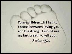 To my children....