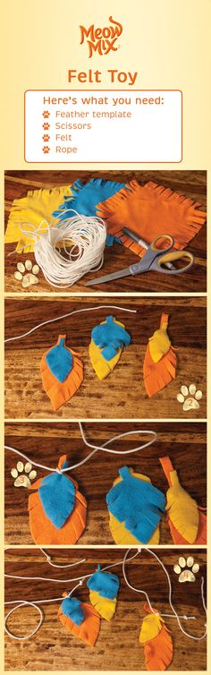 Felt? Check. String? Check. You've got yourself an easy and fun cat toy that your buddy will love.