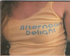 No bad days Does Your Mother Know, Marissa Cooper, Afternoon Delight, No Bad Days, Old Soul, Facon, Dream Life, Cool Girl, 1970s