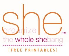 Free Organizing Printables from Organize the Whole Shebang!