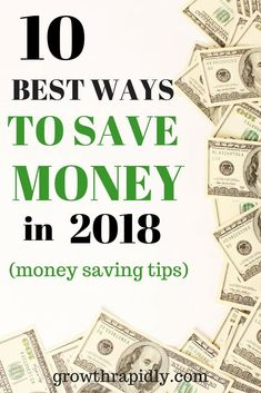 best ways to save money, how to save money, money saving tips, saving money
