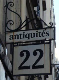 A favorite sign from my last trip to Paris-Fleaing France Antique Signs, Vintage Signs, Vintage Clocks, Number 22, Lucky Number, Belle France, French Signs, Saint Michel, Paris Ville