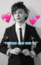 """""""Tenias Que Ser Tú"""" (Noah Schnapp) *Pausada* de stranger48"""