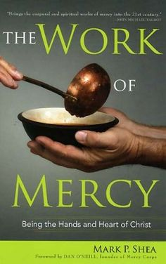 We are giving away three copies of Mark Shea's The Work of Mercy - visit CatholicMom.com to enter!