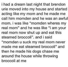 """Momden"" I'm screaming<<< forever referring to beebo as my mom<< what if it wasn't a dreammmm Emo Bands, Music Bands, Brendon Urie, Band Memes, Blink 182, Panic! At The Disco, Pop Punk, Paramore, Green Day"