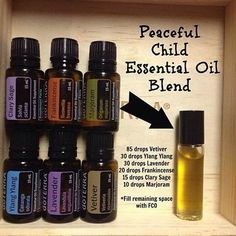 "Peaceful Child Blend To make your own ""Peaceful Child"" blend, combine the following: 10 drops Vetiver 4 drops Lavender 4 drops Ylang Ylang 2 drops Frankincense 2 drops Clary Sage 1 drop Marjoram"
