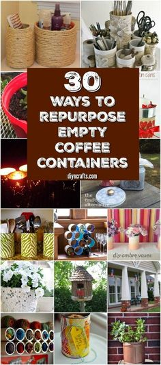 30 Crafty Repurposing Ideas For Empty Coffee Containers {With tutorial links} via @vanessacrafting