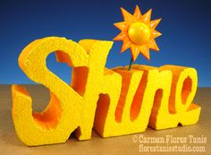 This is one of my favorite projects ever! Carved Sunny Shine Sign made with Smoothfoam by Carmen Flores Tanis