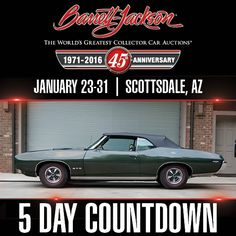 GTO Vert Day Countdown, Barrett Jackson Auction, Pontiac Gto, Collector Cars, Automatic Transmission, The World's Greatest, Convertible, Anniversary, Watch