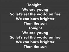 We Are Young (lyrics) Fun. ft. Janelle Monáe.... If you were in the merc tonight you probably saw me rock out to this in the meat department... sleep deprivation  does crazy things to you... I know I rocked the vocals... HA HA!