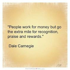 AM Plan People crave recognition. They crave recognition almost as much as they crave air to breath or water to drink. In fact people NEED recognition to carry them through the difficult times that all hum. Great Quotes, Quotes To Live By, Life Quotes, Wisdom Quotes, The Words, Recognition Quotes, Employee Recognition, Motivational Quotes, Inspirational Quotes