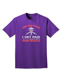 TooLoud Nurse - Don't Mess With Me Adult Dark T-Shirt