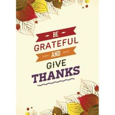 Free Vector Be Grateful and give thanks Happy Thanksgiving poster design with…