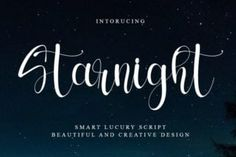 Starnight is a chic handwritten font, masterfully designed to become a true favorite. It maintains its classy calligraphic influences while... Modern Script Font, Script Fonts, Creative Design, How To Become, Classy, Chic, Shabby Chic, Elegant, Fonts