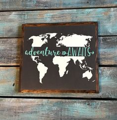 "Adventure Awaits, World Map, Wood Sign, Wall Decor 13""x12"""