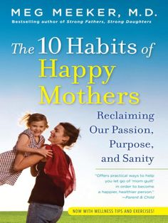 Mothers are expected to do it all: raise superstar kids, look great, make good salaries, keep an immaculate house, be the perfect wife. In this rallying cry for change, Meg Meeker, M.D., uses her twenty-five years' experience as a practicing pediatrician and counselor to show why mothers suffer from the rising pressure to excel and the toll it takes on their emotional, physical, mental, and spiritual health. Need to read this!