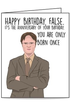 Dwight The Office Birthday Card - Happy Birthday Funny - Funny Birthday meme - - Dwight Schrute Funny Birthday Card. The Office TV show greeting card that will make you laugh. The post Dwight The Office Birthday Card appeared first on Gag Dad. Birthday Cards For Men, Funny Birthday Cards, Humor Birthday, Card Birthday, Birthday Wishes, The Office Birthday Meme, Birthday Bash, Sister Birthday, Birthday Ideas